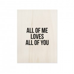 Cuadro de madera All of Me